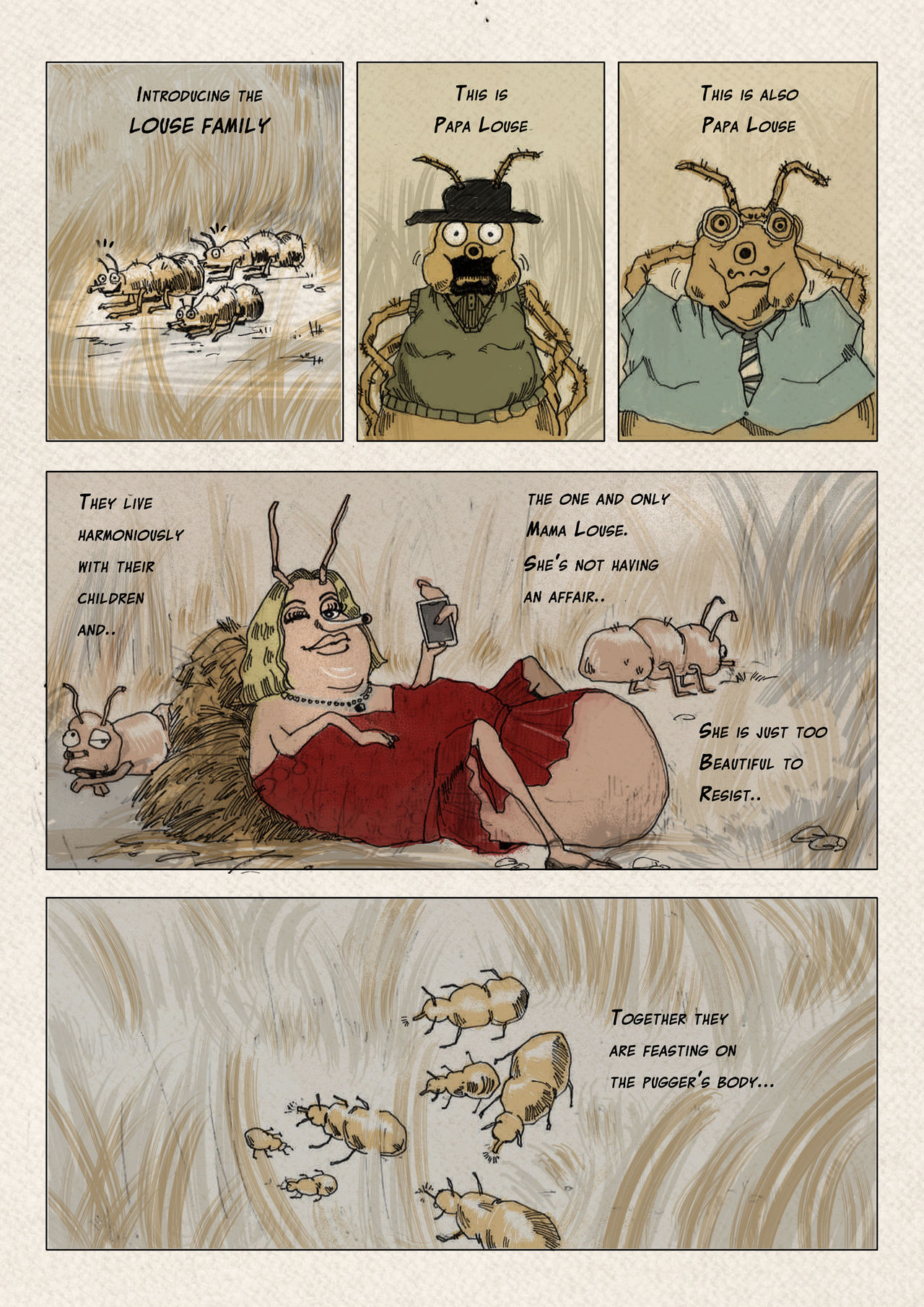 Webcomic panel in a sketchy style using earth tones. This panel introduces members of the louse family in an anthropomorphic way, from Papa Louse to Mama Louse who's wearing a big red dress and looks glamourous. It explains that there are lots of dads but only one mama and that they all live harmoniously.