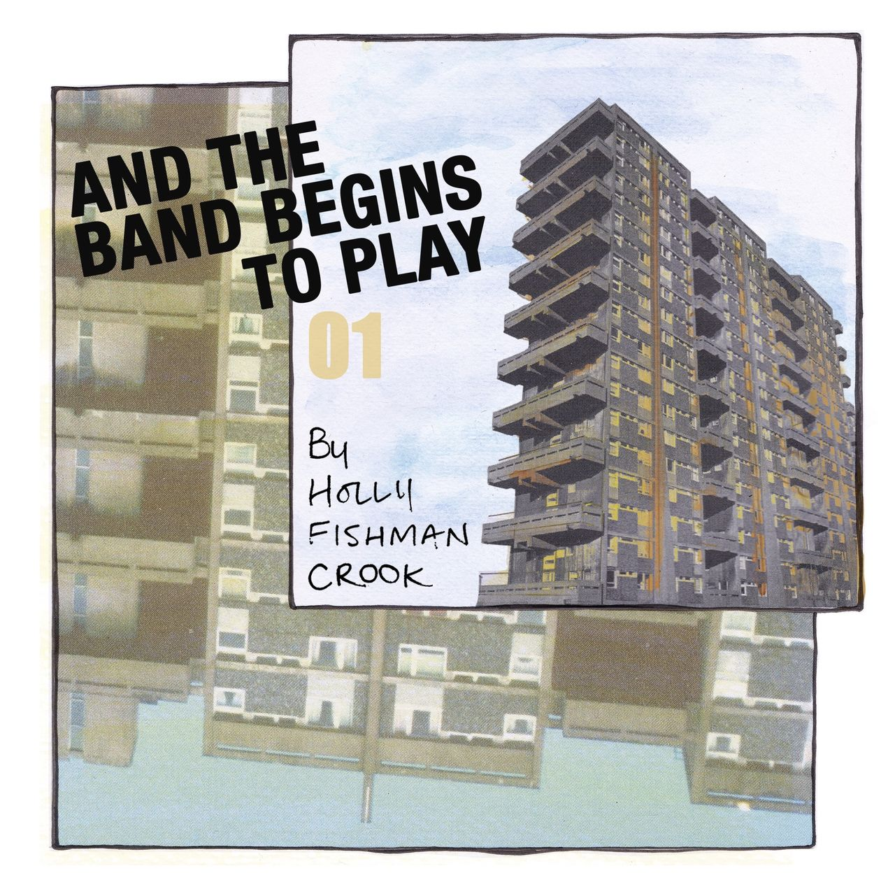 """Webcomic chapter one's front page. Made up of a collage of high rise towers. The words """"And the band begins to play part 1"""" is superimposed over the top."""
