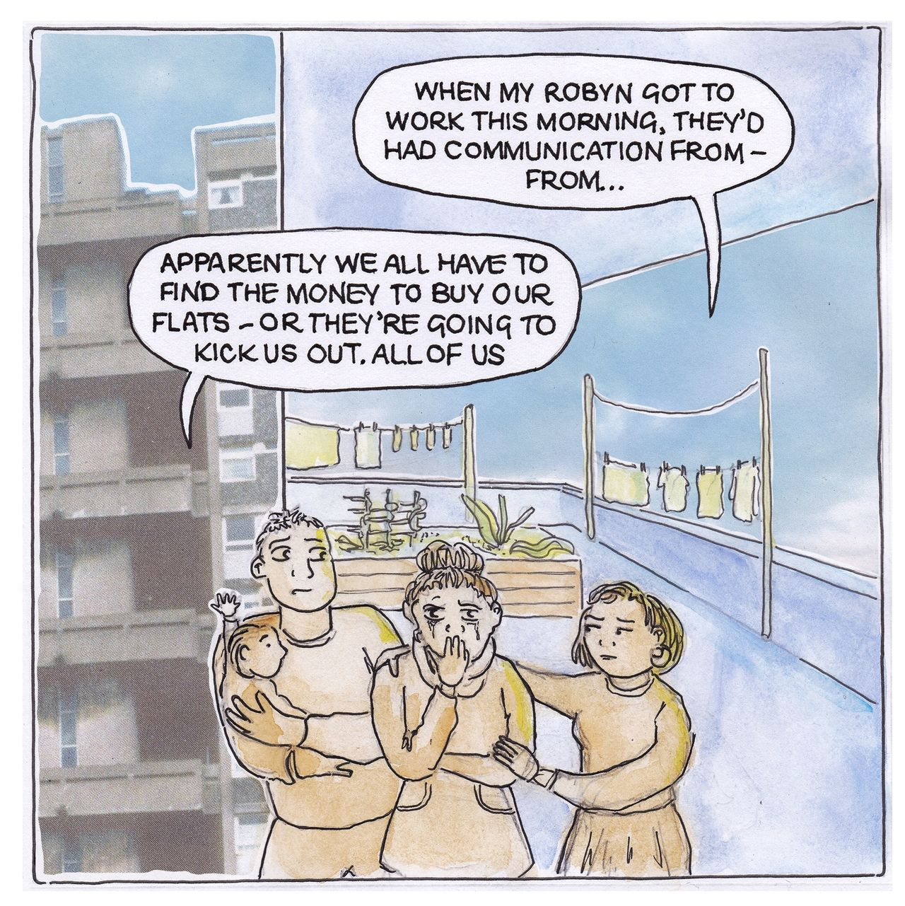 Lucy and a few others are upset and tell Joan that they've received a message telling them all residents of the tower block need to find the money to pay for their flats or they have to leave them and find somewhere else to live.