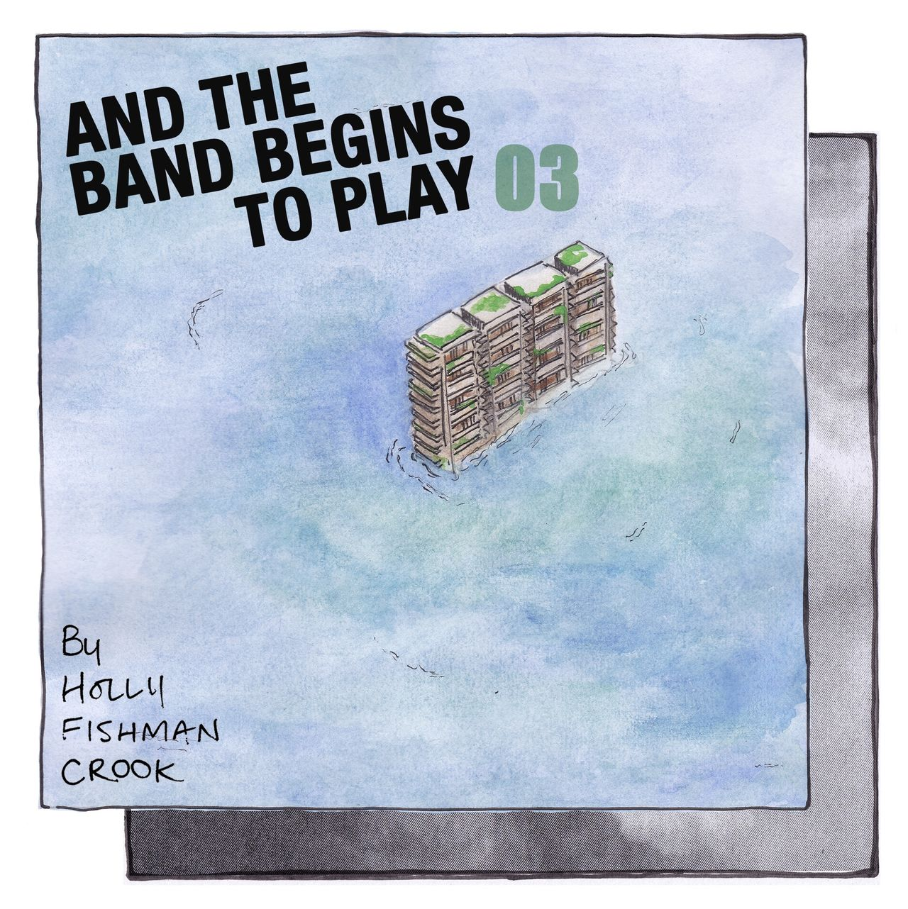 """Webcomic chapter three's front page. Made up of a collage of high rise towers. The words """"And the band begins to play part 3"""" is superimposed over the top."""