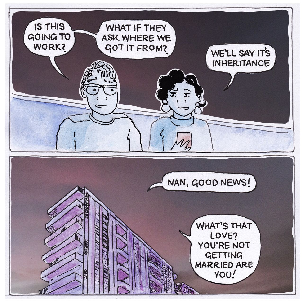 """Joan and Louis are on their way back to Joan's Nan to tell her the good news. They wonder if it will work, but decide that they'll say it's an inheritance. The webcomic ends with Joan saying she has some good news. Nan replies """"oh you're not getting married are you!?"""""""