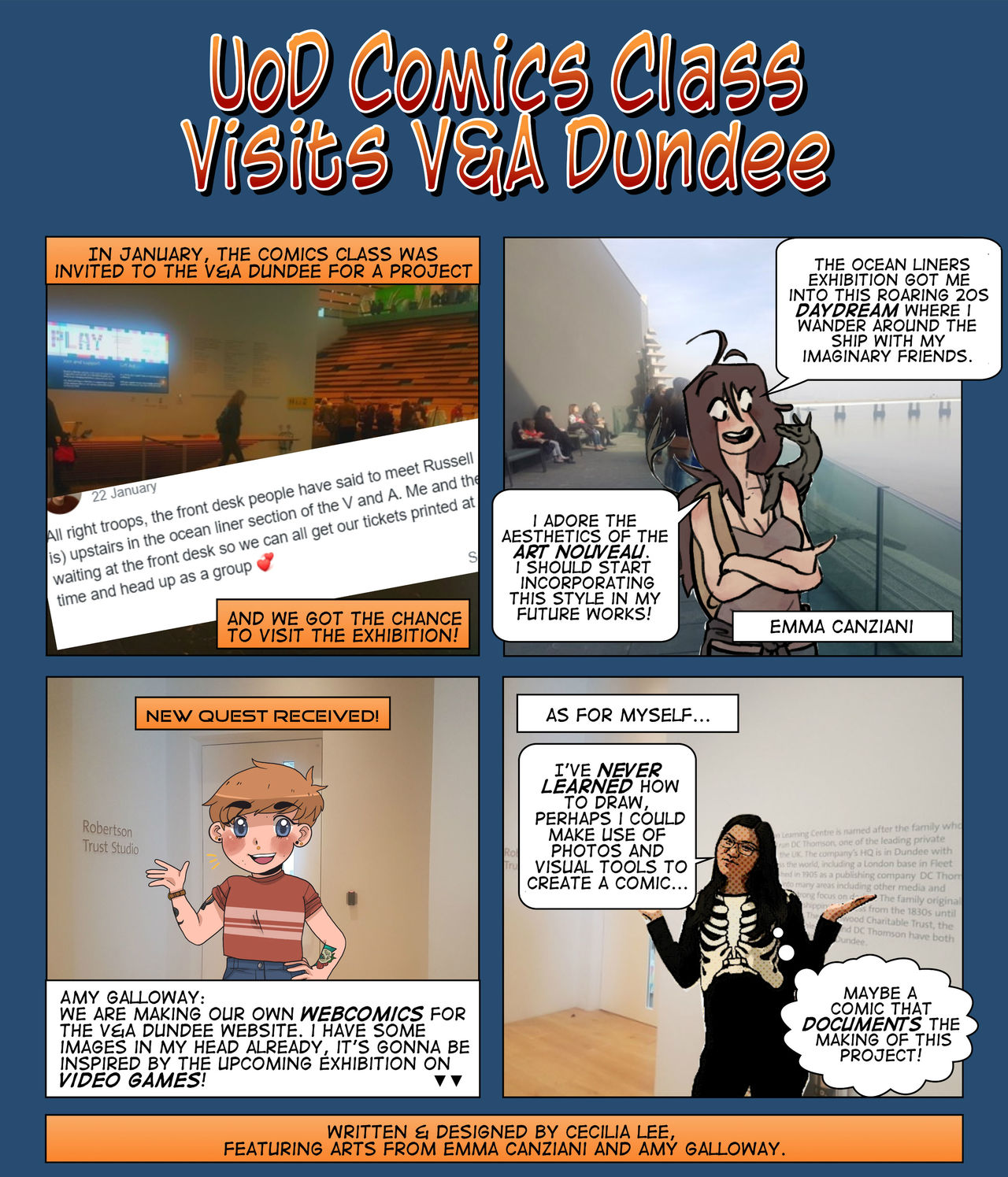 A four-panel comic documenting this webcomics project. Different students are featured in each panel talking about their visit to the museum for inspiration and what they've decided to focus on. Emma talks about Ocean Liners and how she wants to do something with the roaring twenties, whereas Amy wants to focus on Videogames. Cecilia, the designer of this comic, says since she can't draw, she's going to use photography and other people's artwork to document this project.