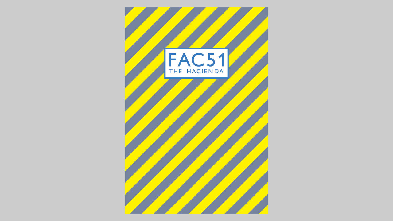 'FAC 51 The Haçienda' lettering on diagonal yellow and grey striped background
