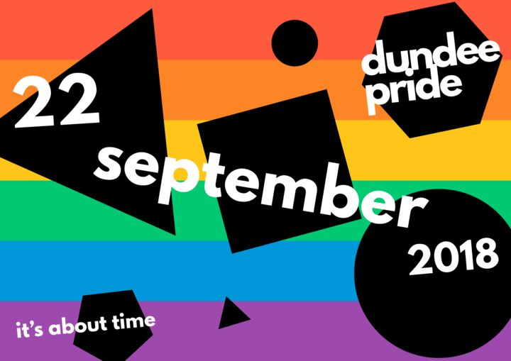 The rainbow with black shapes over the top and words written in the style of a poster advertising the first ever Dundee Pride in 2018.